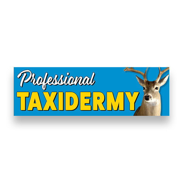 PROFESSIONAL TAXIDERMY Vinyl Banner (Size Options)
