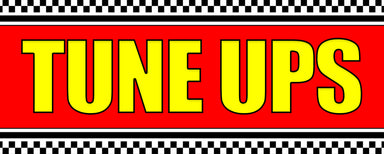 Tune Ups Vinyl Banner (Size Options)