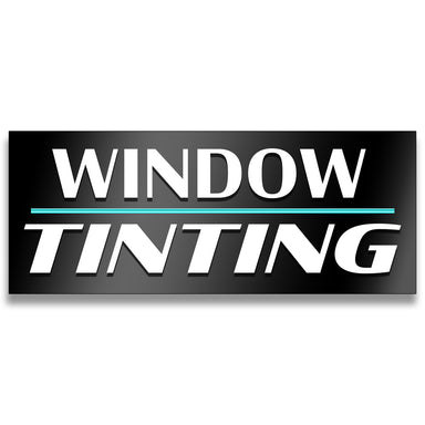 Window Tinting Vinyl Banner (Size Options)