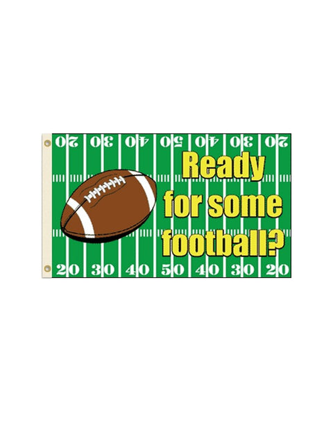 Ready for Some Football 3x5 Foot Polyester Flag
