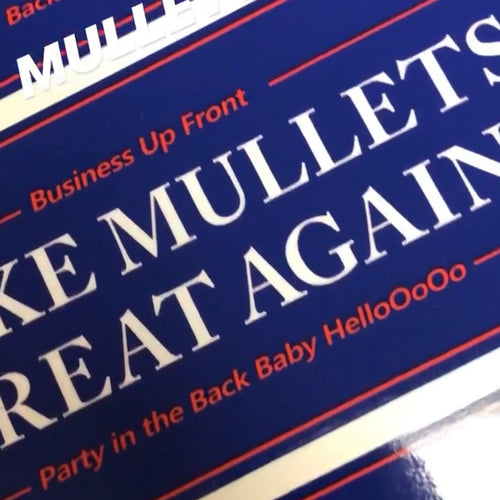 MAKE MULLETS GREAT AGAIN