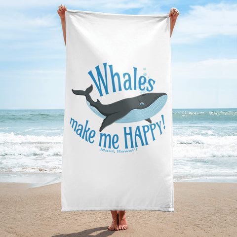 Whales make me HAPPY! (Maui, Hawaii) Towel