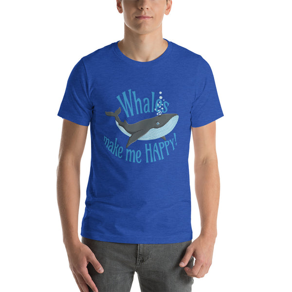 Whales make me HAPPY! Short-Sleeve Unisex T-Shirt