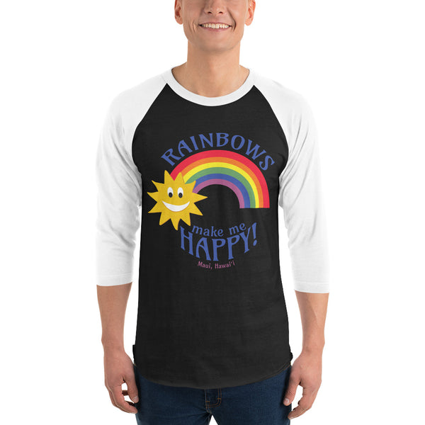 Rainbows make me HAPPY! (Maui, Hawaii) 3/4 sleeve raglan shirt