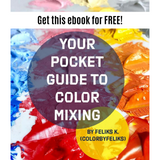 (e-Book) Your Pocket Guide to Color Mixing FREE