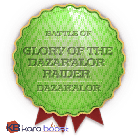 buy wow boost service Glory Of The Dazar'alor Raider Boost