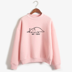 "Sweatshirt ""NOT TODAY"""