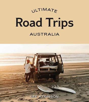 ultimate road trips: australia