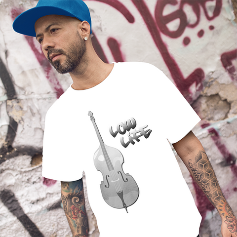 Image of The Low Life T-Shirt for Bass Players, Unisex style