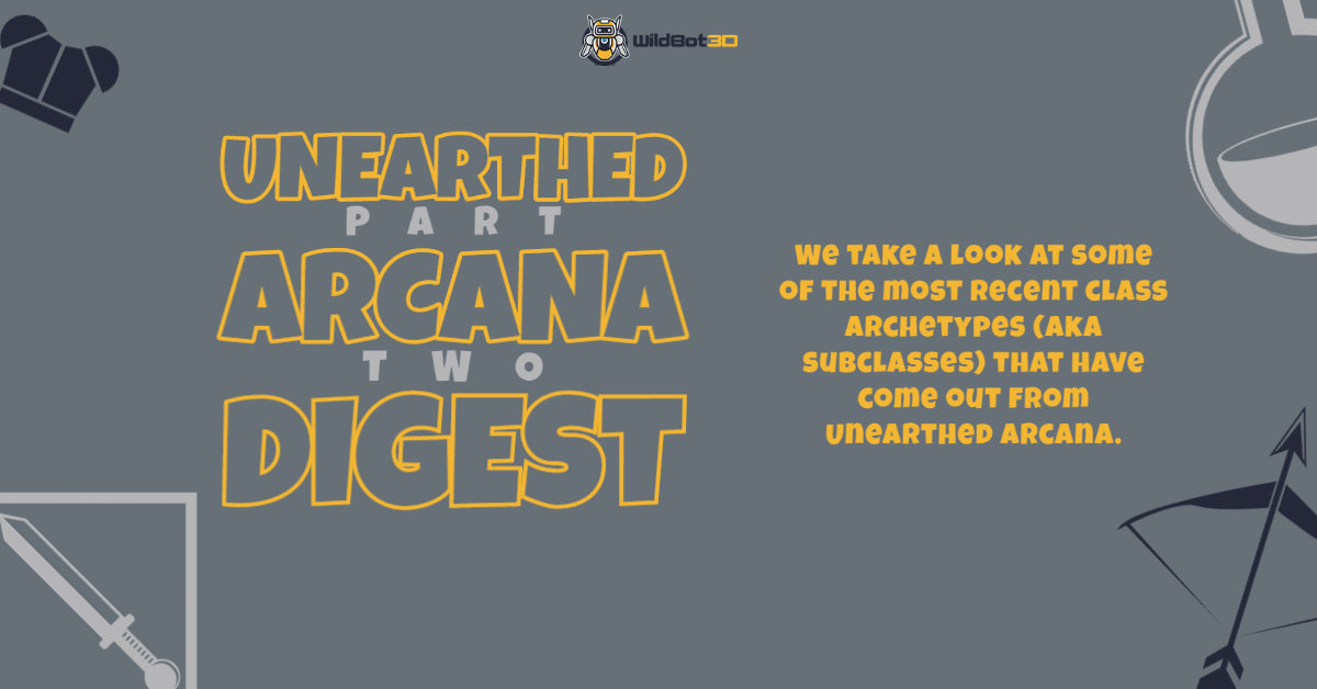 Unearthed Arcana Digest 2