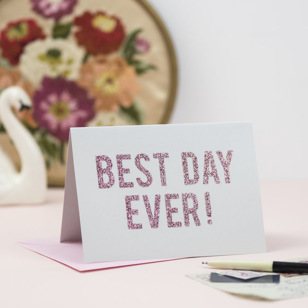 Best Day ever glitter writing card by oh squirrel