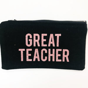 'Great Teacher' Pencil Case