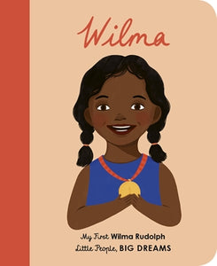 Little People, Big Dreams: My First Wilma Rudolph