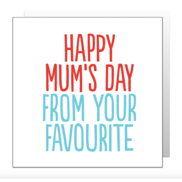 Happy Mum's Day From Your Favourite Card