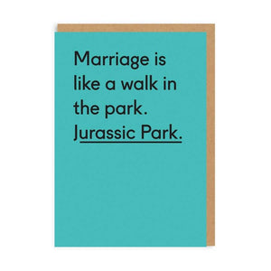 Marriage Is Like A Walk In The Park. Jurassic Park Card