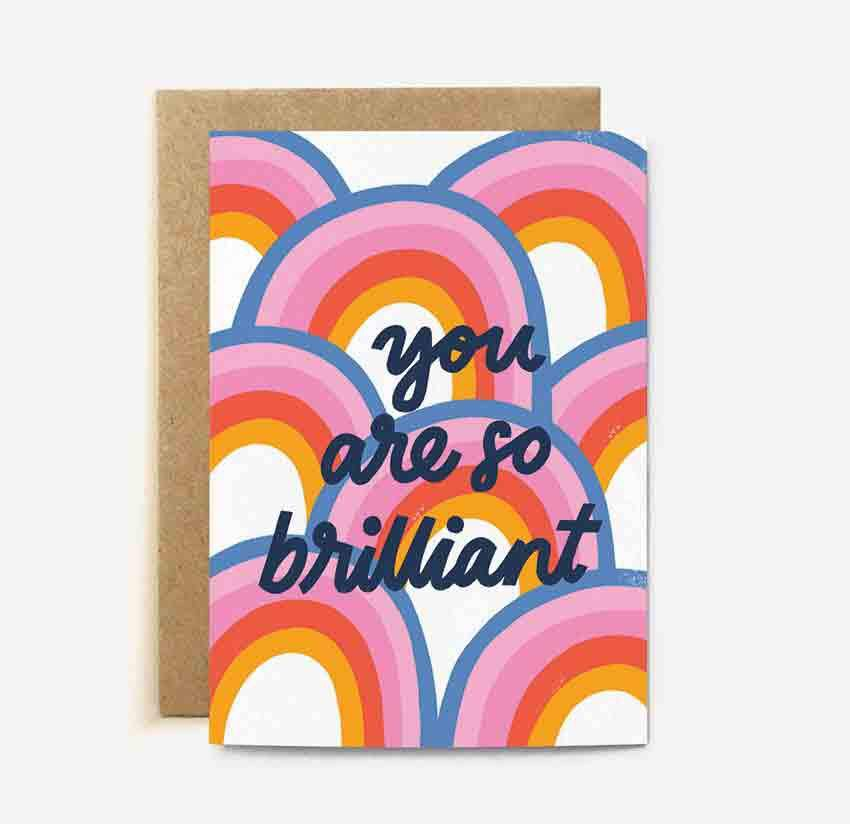 'You are so Brilliant' card