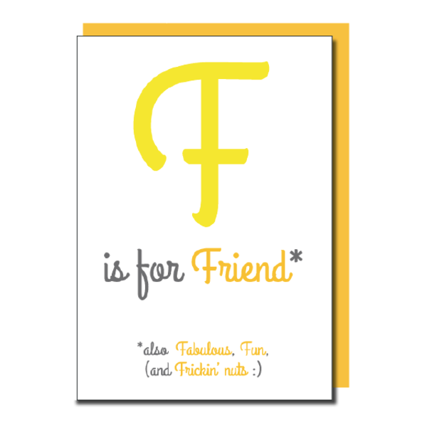 'F is for Friend' card
