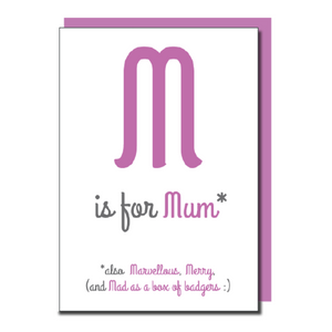 M Is For Mum Card