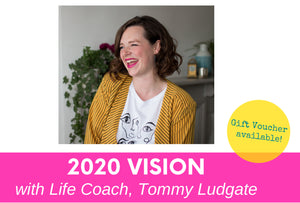 2020 Vision with Life Coach, Tommy Ludgate 28th January 7.30pm