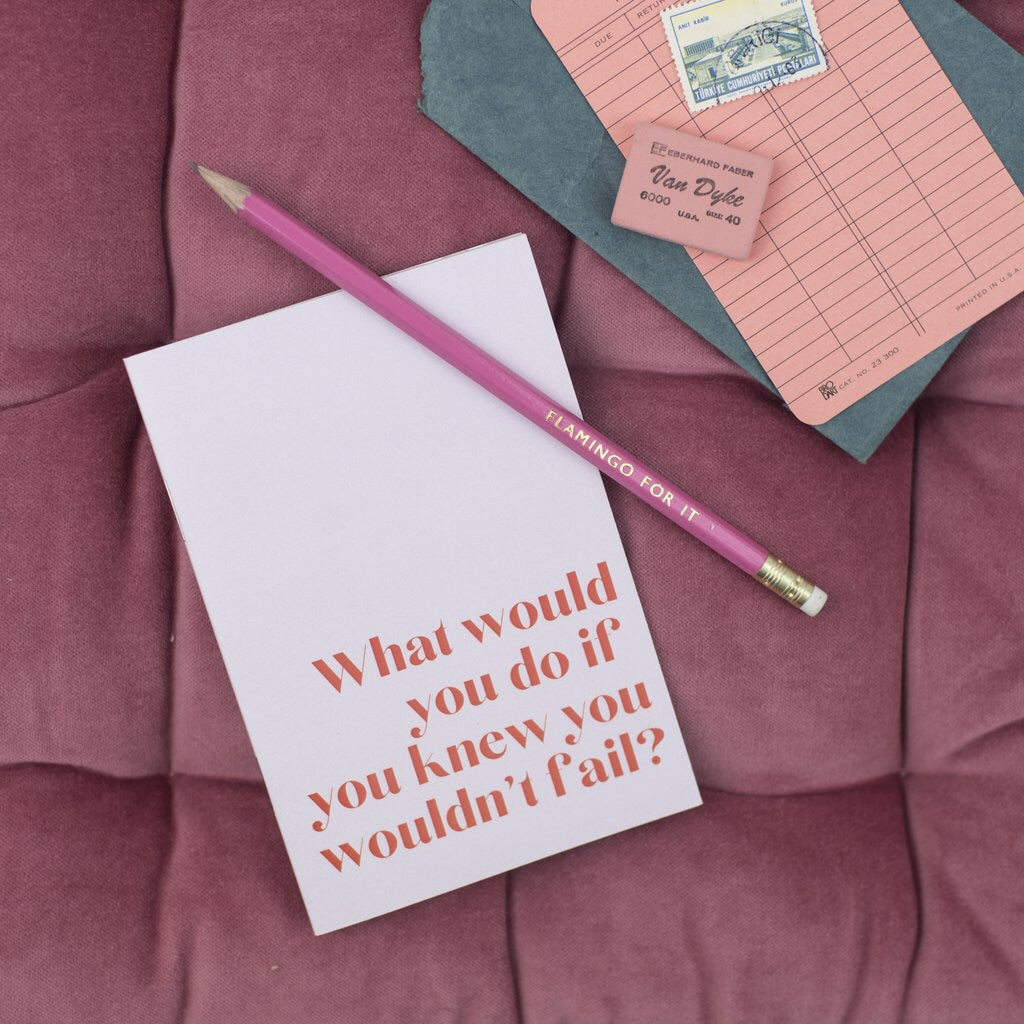 'What would you do if you knew you couldn't fail' A6 notebook