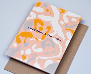 Awesome Tiny You Card