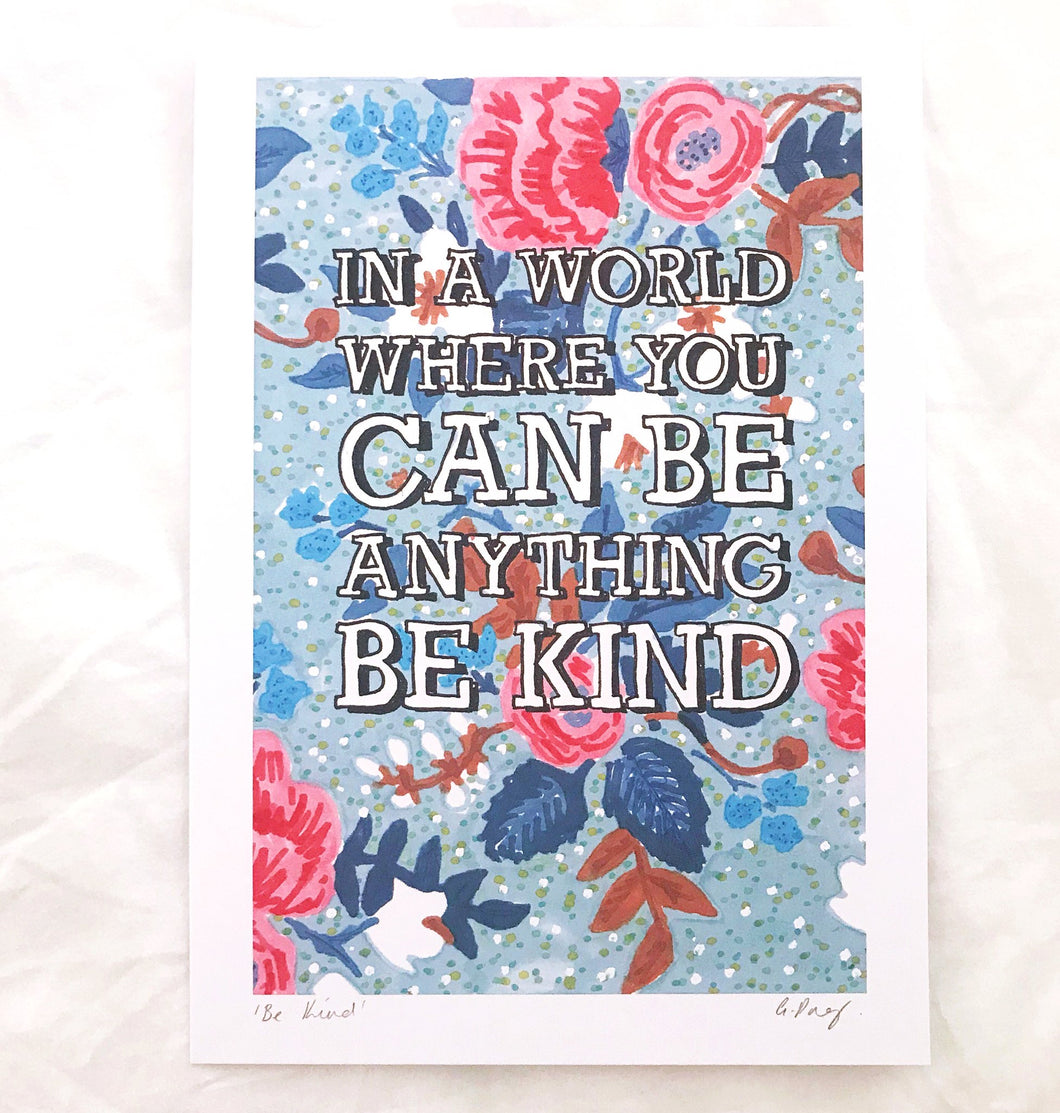 'In A World Where You Can Be Anything Be Kind' Illustration