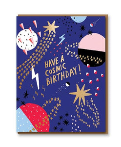 Have a Cosmic Birthday - 'Interstellar Foiled' card.