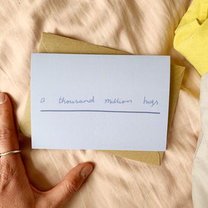A Thousand Million Hugs Card