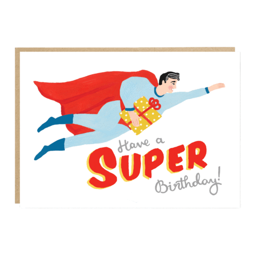 'Have a SUPER Birthday!' card