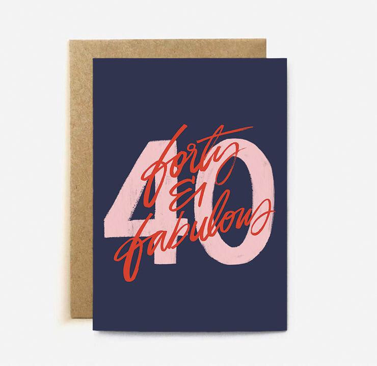 'Forty & Fabulous' card
