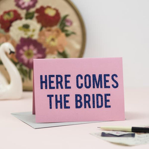 'Here comes the bride' card