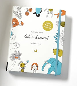 Illustration School: Let's draw! Includes Book and Sketch Pad
