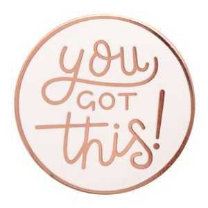 'You Got This' Pin