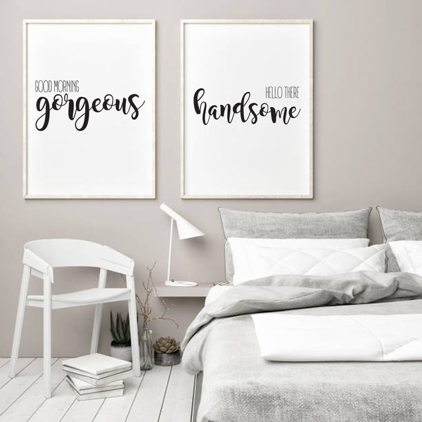 Good Morning Gorgeous | Hello There Handsome | Prints | Digital Download