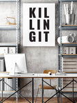 Killing It | Print | Digital Download