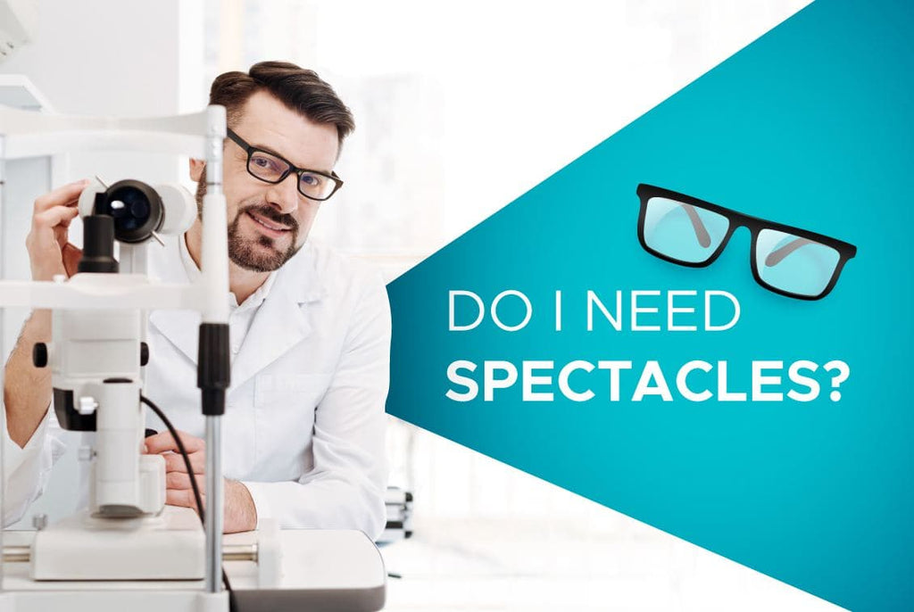 Do I really need Spectacles?