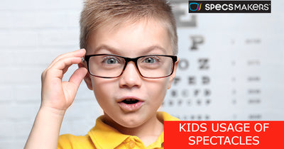 KIDS USAGE OF SPECTACLES