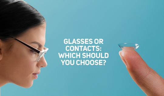 Glasses or contacts: Which should you choose?