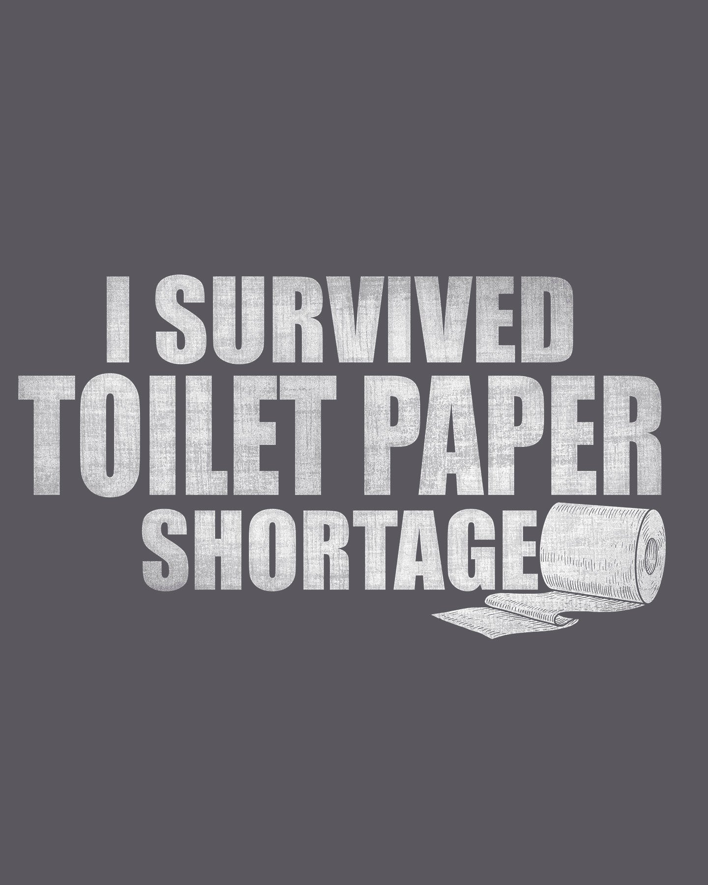 Toilet Paper Survivor