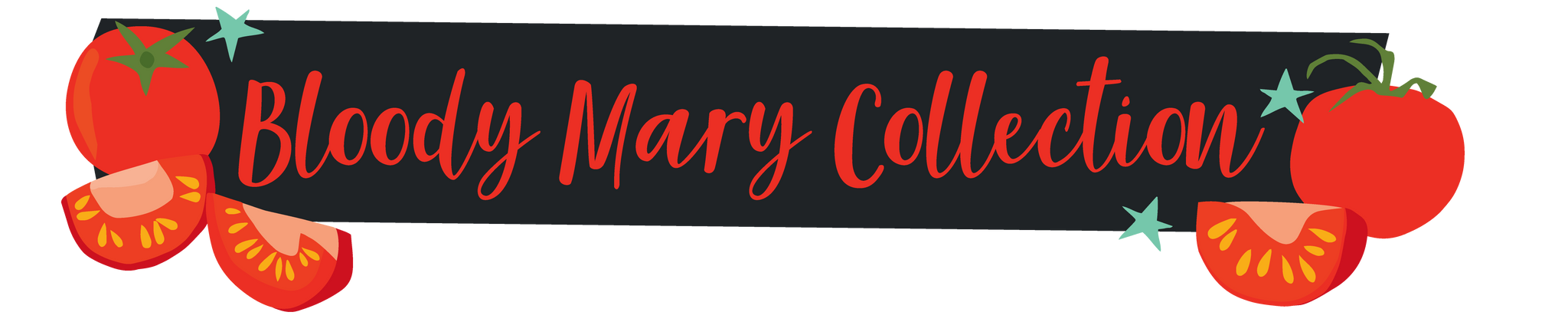 Bloody Mary Collection Header