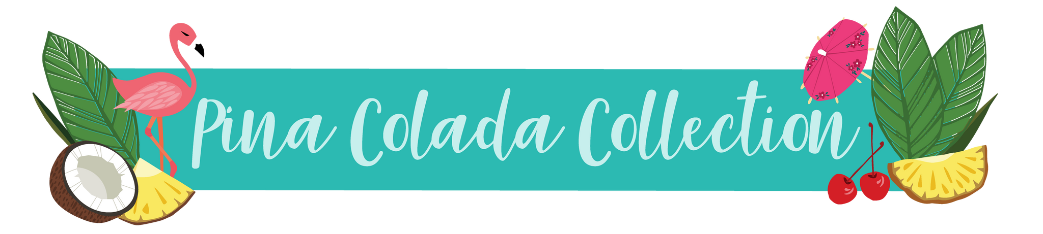 Pina Colada Collection header