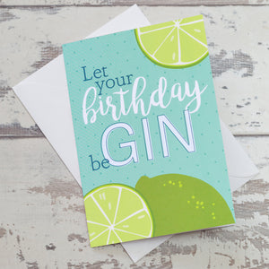 Let Your Birthday BeGin Greeting Card
