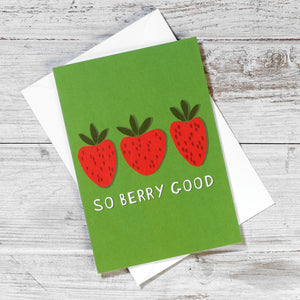'So Berry Good' Greeting Card