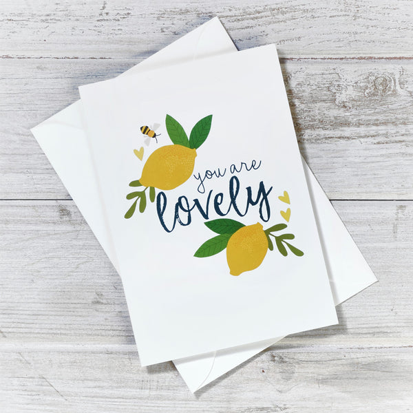You are Lovely Greeting Card