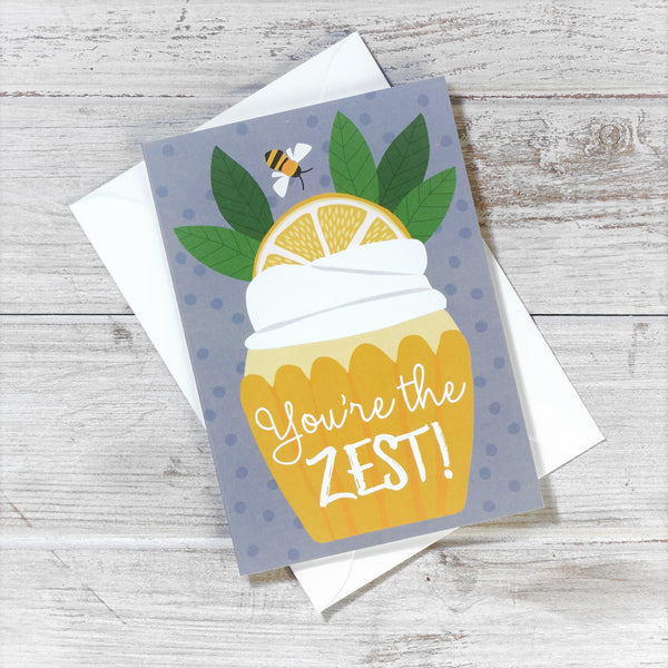 'You're the Zest' Greeting Card