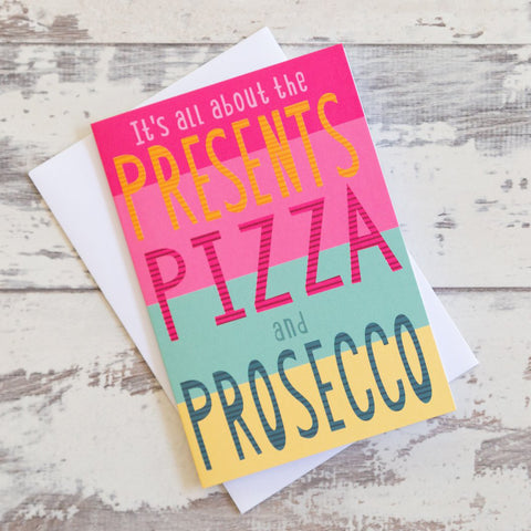 Presents Pizza Prosecco Greeting Card