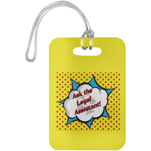 Ask the Legal Assistant! Luggage Tag