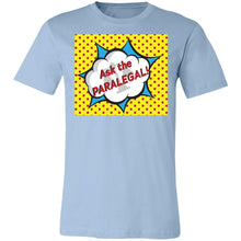 Load image into Gallery viewer, Ask the Paralegal! Unisex Tee