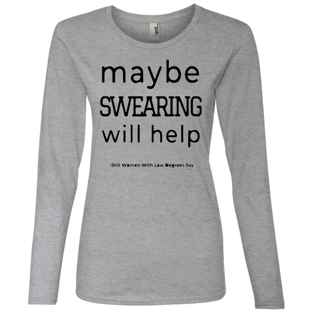 Maybe Swearing Ladies' Lightweight LS T-Shirt