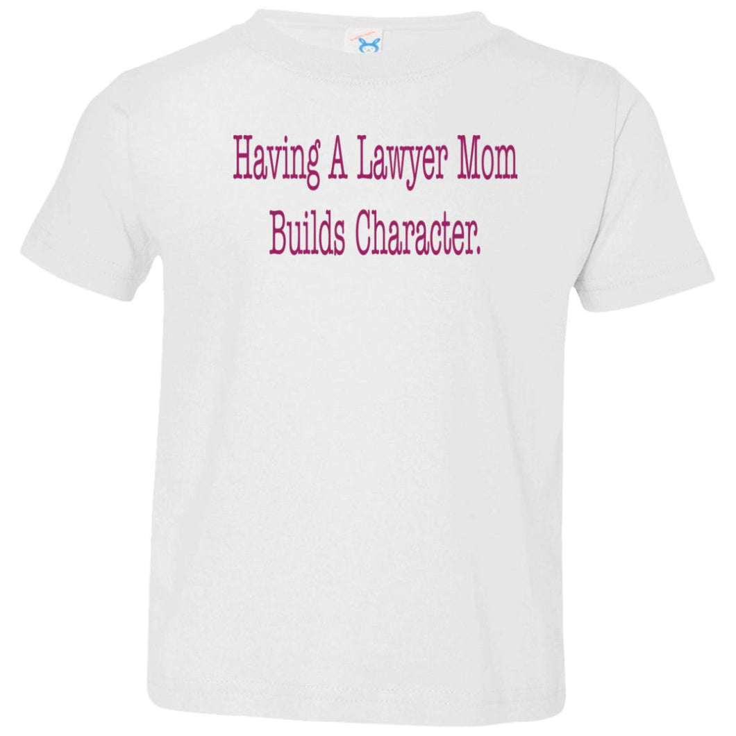 Lawyer Mom Toddler Tee